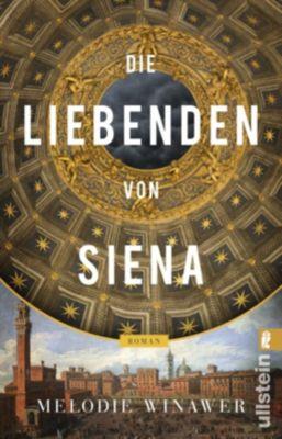 Die Liebenden von Siena - Melodie Rose Winawer |