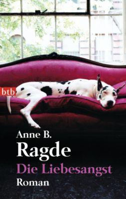 Die Liebesangst, Anne B. Ragde