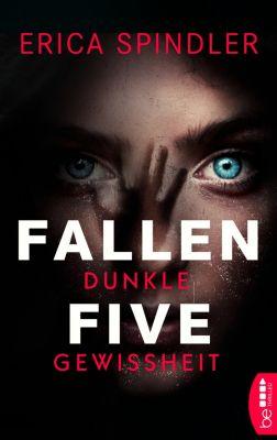 Die Lightkeeper-Serie: Fallen Five - Dunkle Gewissheit, Erica Spindler