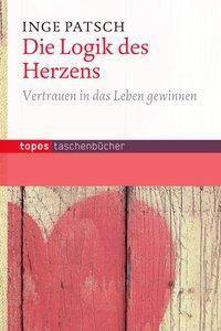Die Logik des Herzens, Inge Patsch
