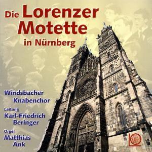 Die Lorenzer Motette, Windsbacher Knabenchor, Bering.