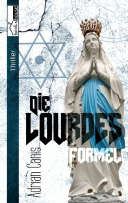 Die Lourdes-Formel, Adrian Canis