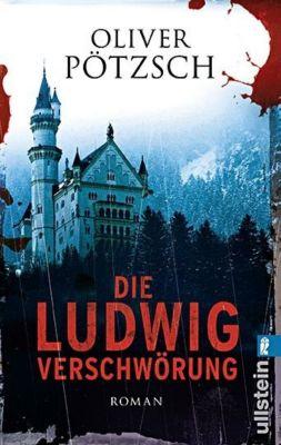 Die Ludwig-Verschwörung, Oliver Pötzsch