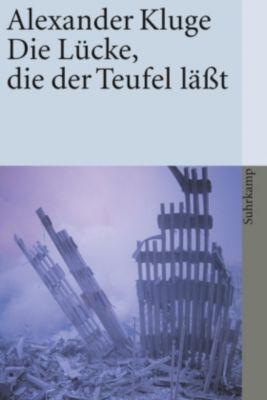 Die Lücke, die der Teufel läßt - Alexander Kluge pdf epub