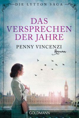 Die Lytton-Saga: Das Versprechen der Jahre, Penny Vincenzi