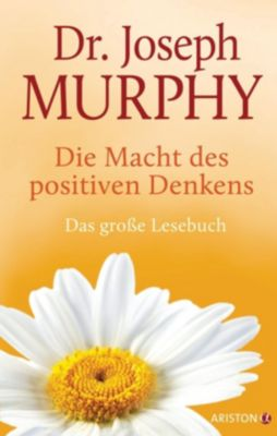 Die Macht des positiven Denkens - Joseph Murphy pdf epub