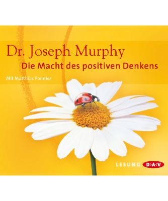 Die Macht des positiven Denkens, 4 Audio-CDs, Joseph Murphy