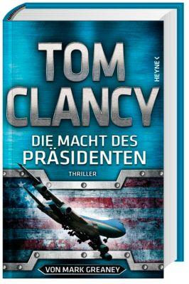 Die Macht des Präsidenten, Tom Clancy, Mark Greaney