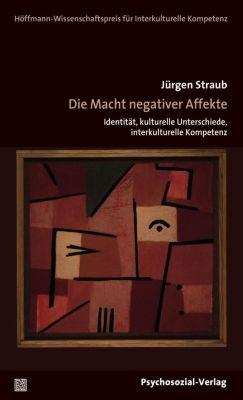 Die Macht negativer Affekte, Jürgen Straub