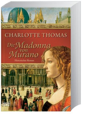 Die Madonna von Murano, Charlotte Thomas