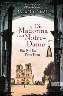 Die Madonna von Notre-Dame, Alexis Ragougneau
