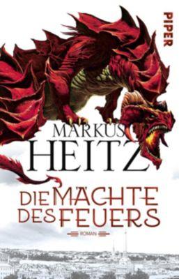 Die Mächte des Feuers - Markus Heitz |