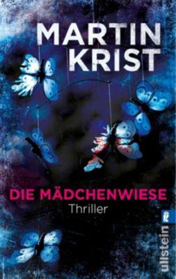 Die Mädchenwiese, Martin Krist