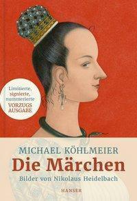Die Märchen - Michael Köhlmeier  