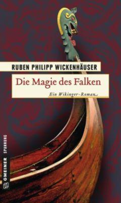 Die Magie des Falken, Ruben Ph. Wickenhäuser