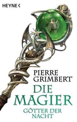 Die Magier Band 3: Götter der Nacht, Pierre Grimbert