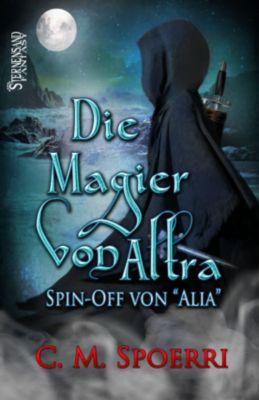 Die Magier von Altra, C.M. Spoerri