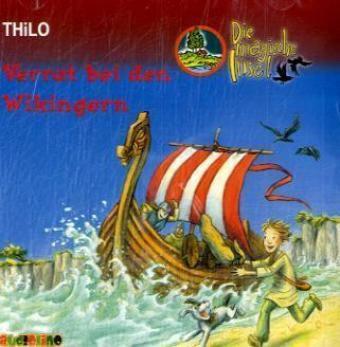 Die magische Insel Band 1: Verrat bei den Wikingern (2 Audio-CDs), Thilo