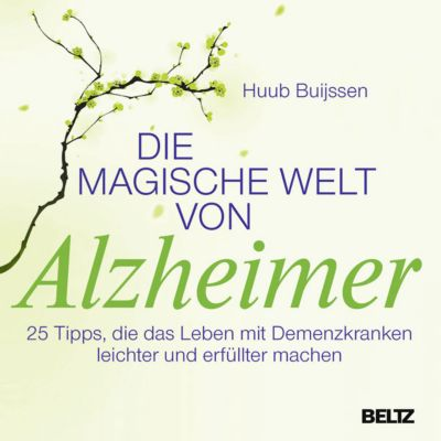 Die magische Welt von Alzheimer, Huub Buijssen