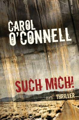 Die Mallory-Serie: Such mich!, Carol O'Connell