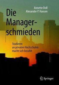 Die Managerschmieden, Annette Doll, Alexander P. Hansen