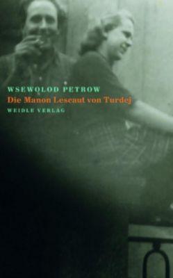 Die Manon Lescaut von Turdej - Wsewolod Petrow pdf epub