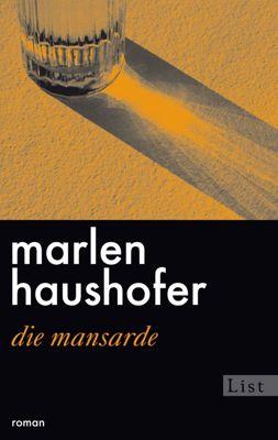 Die Mansarde, Marlen Haushofer