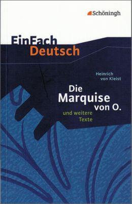 Die Marquise von O. und weitere Texte, Heinrich von Kleist
