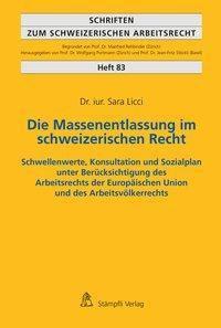 Die Massenentlassung im schweizerischen Recht, Licci Sara
