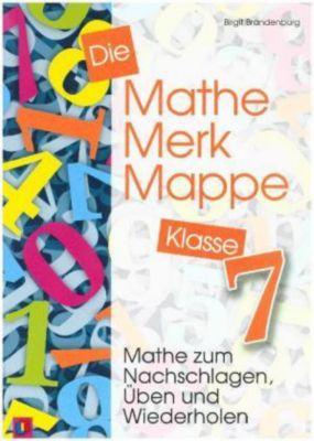 Die Mathe-Merk-Mappe, Klasse 7, Birgit Brandenburg