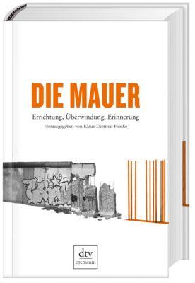 Die Mauer, Klaus-Dietmar Henke