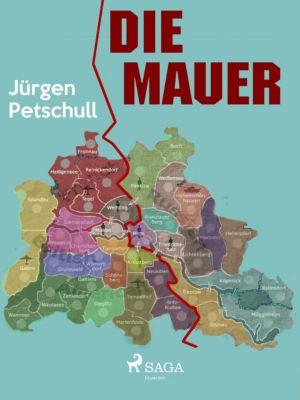 Die Mauer, Jürgen Petschull