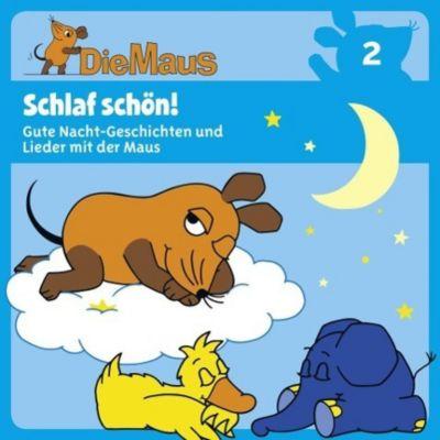 Die Maus - Schlaf schön!, 1 Audio-CD, Diverse Interpreten