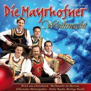 Die Mayrhofner - Weihnacht, Die Mayrhofner