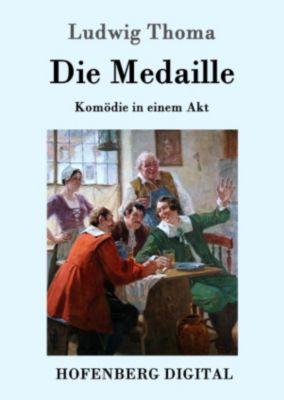 Die Medaille, Ludwig Thoma
