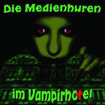 Die Medienhuren im Vampirhotel, 1 Audio-CD, Victor Grytzka, Christian Jürs