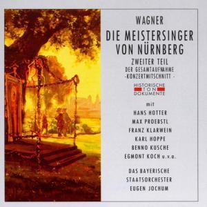 Die Meistersinger Von Nürnberg-Zweiter Teil, Chor Der Bayr.Staatsoper, Bayr.Staatsorchester