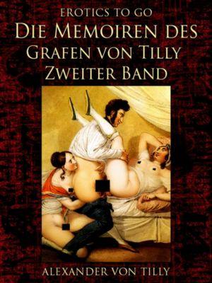Die Memoiren des Grafen von Tilly - Zweiter Band, Alexander von Tilly