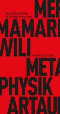 Die Metaphysik Antonin Artauds, Merab Mamardaschwili