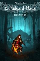 Die Midgard-Saga - Jötunheim, Alexandra Bauer