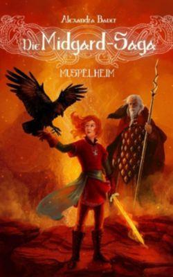 Die Midgard-Saga - Muspelheim, Alexandra Bauer