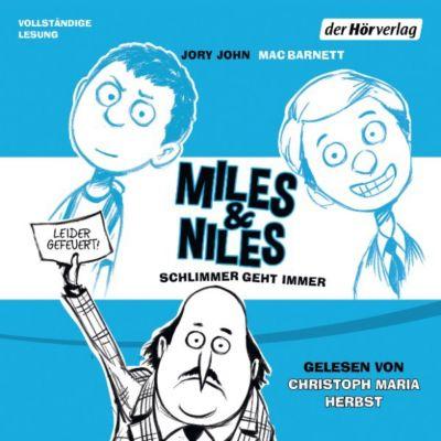 Die Miles & Niles-Reihe: Miles & Niles - Schlimmer geht immer, Jory John, Mac Barnett