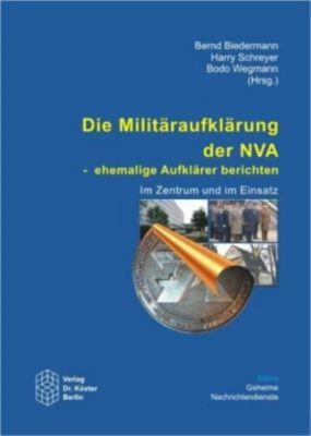 Die Militäraufklärung der NVA - ehemalige Aufklärer berichten