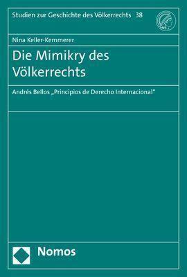 Die Mimikry des Völkerrechts, Nina Keller-Kemmerer