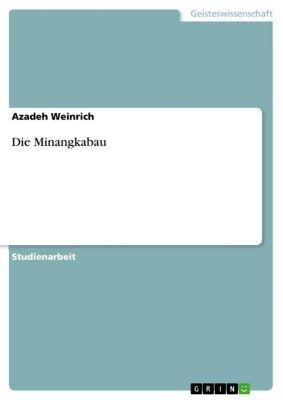 Die Minangkabau, Azadeh Weinrich