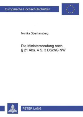 Die Ministeranrufung nach § 21 Abs. 4 S. 3 DSchG NW, Monika Oberhansberg