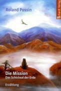 Die Mission, Das Schicksal der Erde, Roland Possin