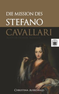 Die Mission des Stefano Cavallari, Christina Auerswald