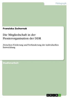 Die Mitgliedschaft in der Pionierorganisation der DDR, Franziska Zschornak