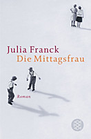 Die Mittagsfrau, Julia Franck
